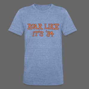Roar Like It's '84 - Unisex Tri-Blend T-Shirt by American Apparel