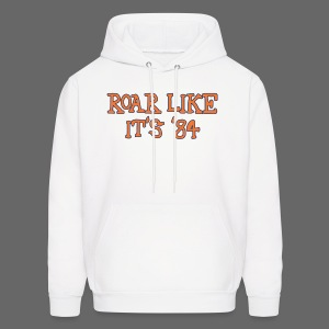 Roar Like It's '84 - Men's Hoodie