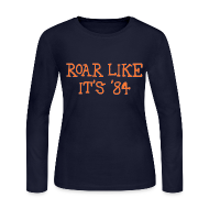 Long Sleeve Shirts ~ Women's Long Sleeve Jersey T-Shirt ~ Roar Like It's '84