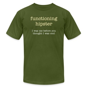 Functioning Hipster - Men's T-Shirt by American Apparel