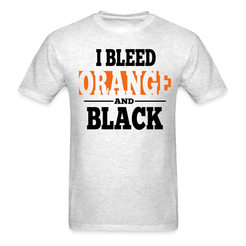 I Bleed Orange and Black Shirt - Ash Grey - Men's T-Shirt