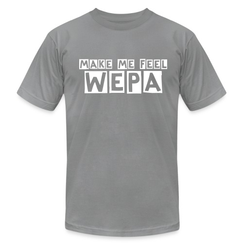 Mens Make me feel Wepa - Men's Fine Jersey T-Shirt