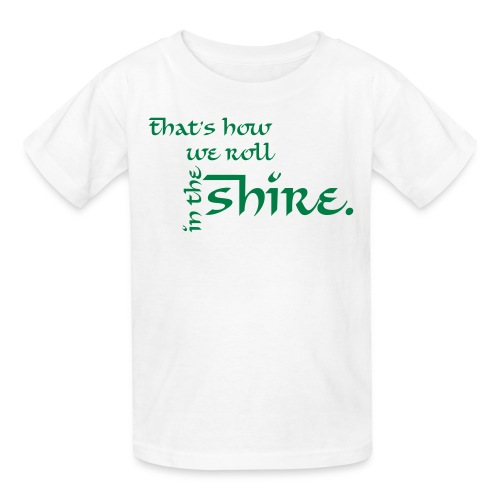 That's how we roll in the Shire Children's T-Shirt - Kids' T-Shirt