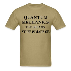 Quantum Mechanics - Men's T-Shirt