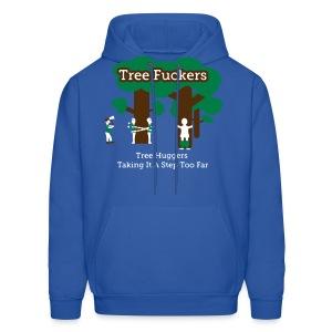 Tree Fuckers - Tree Huggers Satire – Men's Hoodies - Men's Hoodie