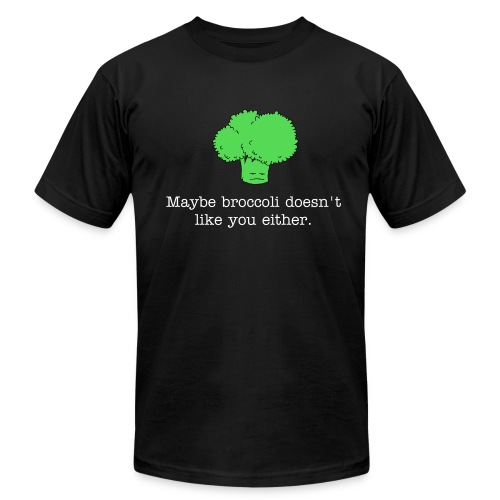 Maybe broccoli doesn't like you either (American Apparel t-shirt) white text - Men's Fine Jersey T-Shirt