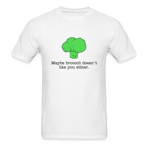 Maybe broccoli doesn't like you either (standard weight t-shirt) black text - Men's T-Shirt