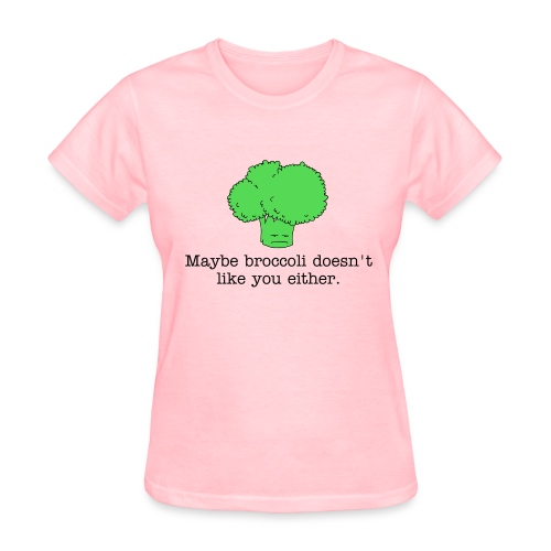 Maybe broccoli doesn't like you either (Women's standard weight t-shirt) black text - Women's T-Shirt