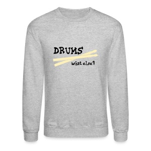 Drums, what else? T-shirts (manches longues) - Crewneck Sweatshirt