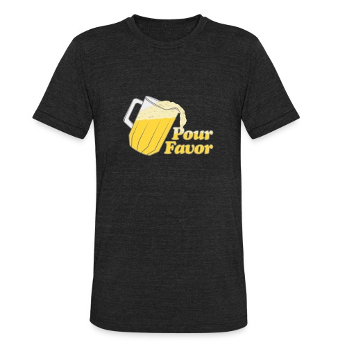 Pour Favor - Unisex Tri-Blend T-Shirt