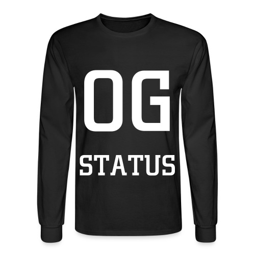 OG STATUS TEE - Men's Long Sleeve T-Shirt