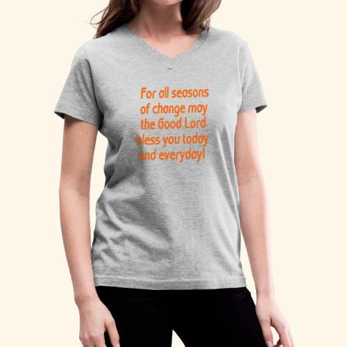For all seasons that change - Women's V-Neck T-Shirt