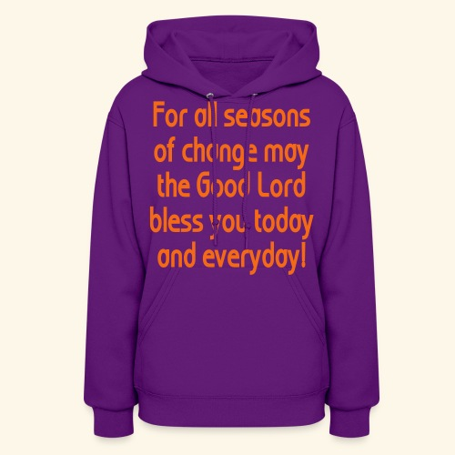 For all seasons that change - Women's Hoodie