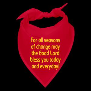 For all seasons that change - Bandana