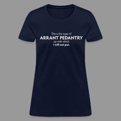 Arrant Pedantry - Women's T-Shirt