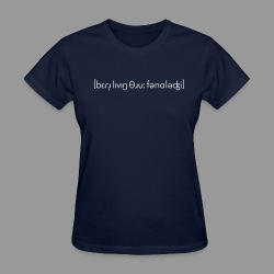 Better Living Through Phonology - Women's T-Shirt
