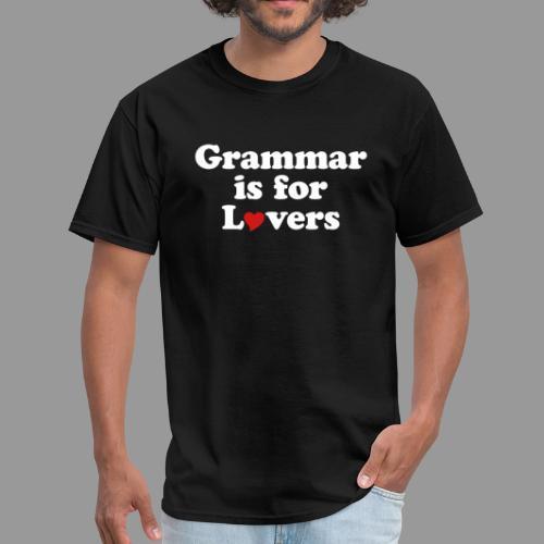 Grammar is for Lovers - Men's T-Shirt