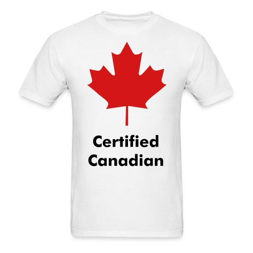 Certified Canadian Men's Shirt - Men's T-Shirt