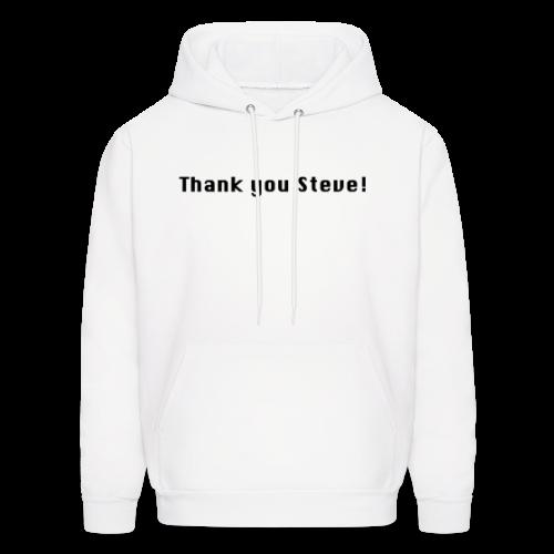Thank you Steve! - Men's Hoodie