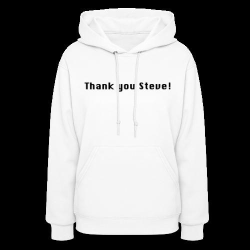 Thank you Steve! - Women's Hoodie