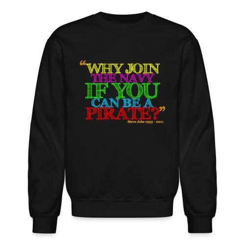 Why Join The NAVI - Crewneck Sweatshirt