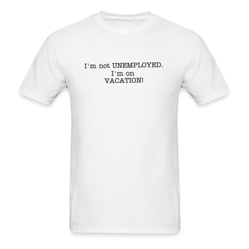 On Vacation!  - Men's T-Shirt