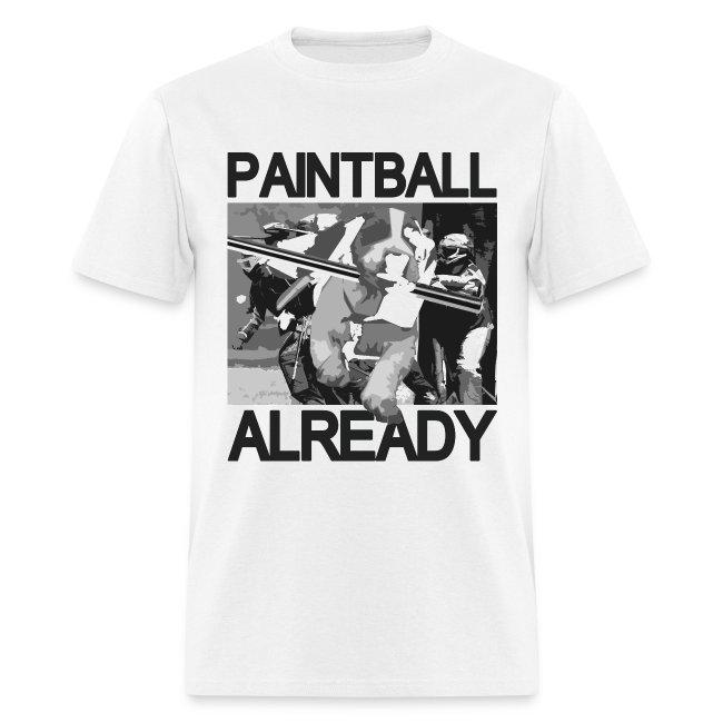 Mens Tee : Paintball Already