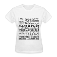 T-Shirts ~ Women's T-Shirt ~ Make it Paleo