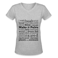 Women's T-Shirts ~ Women's V-Neck T-Shirt ~ Make it Paleo