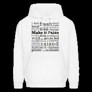 Hoodies ~ Men's Hoodie ~ Make it Paleo