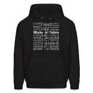 Hoodies ~ Men's Hoodie ~ Make it Paleo