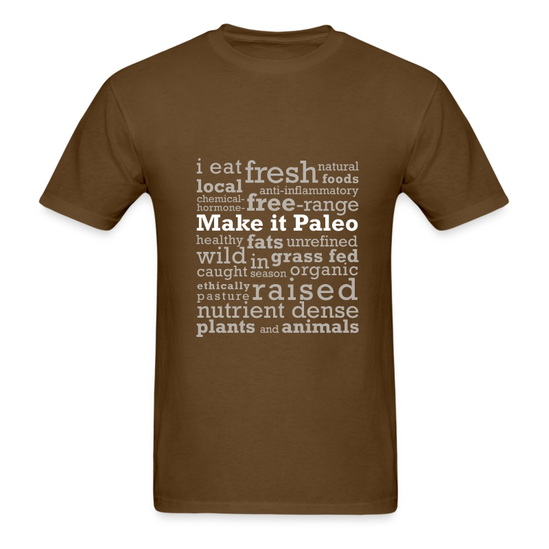 Make it Paleo - Men's T-Shirt