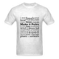T-Shirts ~ Men's T-Shirt ~ Make it Paleo