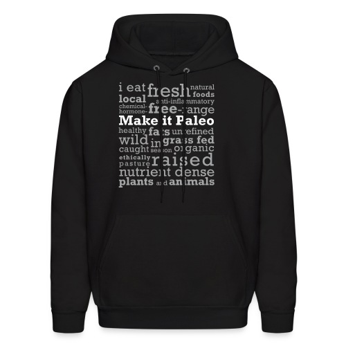 Make it Paleo - Men's Hoodie