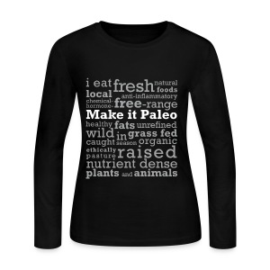 Make it Paleo - Women's Long Sleeve Jersey T-Shirt