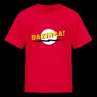 Kids' Shirts ~ Kids' T-Shirt ~ BAZINGA! Kids' Shirts
