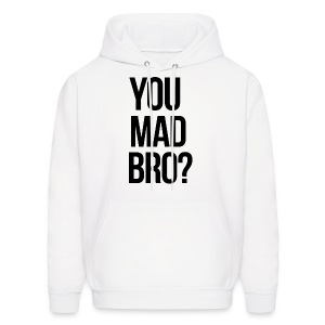 Humor - You Mad Bro? (Ver. 2) - Men's Hoodie