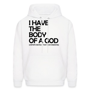 Humor - Body of a God - Men's Hoodie