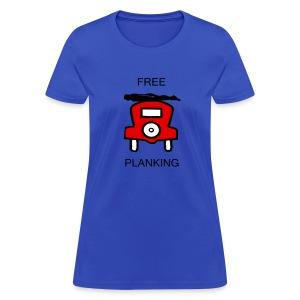 Free Planking - Women's T-Shirt