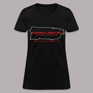 DESOCUPAR A PUERTO RICO (WOMENS CUT) - Women's T-Shirt