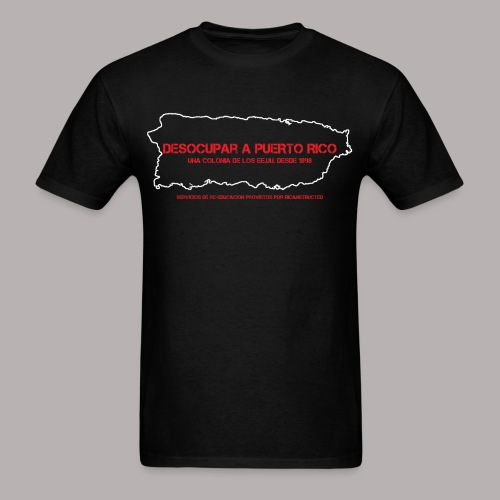 DESOCUPAR A PUERTO RICO (MENS CUT) - Men's T-Shirt