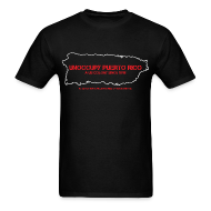 T-Shirts ~ Men's T-Shirt ~ UNOCCUPY PUERTO RICO