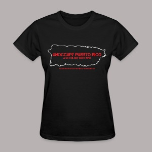 UNOCCUPY PUERTO RICO (WOMENS CUT) - Women's T-Shirt