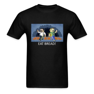 EAT BREAD! - Black Standard Weight - Men's T-Shirt