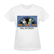 Women's T-Shirts ~ Women's T-Shirt ~ PEKLINTOPOP! - White Standard Weight Womens