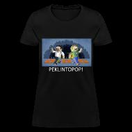 Women's T-Shirts ~ Women's T-Shirt ~ PEKLINTOPOP! - Black Standard Weight Womens