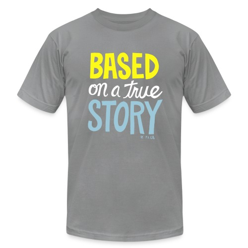 True Story - Men's Fine Jersey T-Shirt