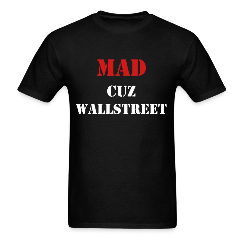 MAD CUZ WALLSTREET - Men's T-Shirt