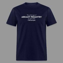 Arrant Pedantry - Men's T-Shirt