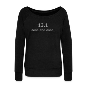 13.1 done and done Women's Boatneck Sweatshirt with glitter text - Women's Wideneck Sweatshirt